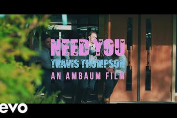 "Travis Thompson Returns With ""Need You"" Music Video"