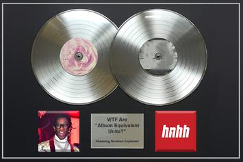 "WTF Are ""Album Equivalent Units?"" Streaming Numbers Explained"