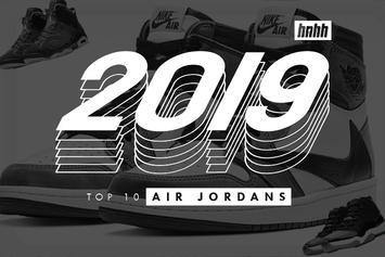 Top 10 Hottest Air Jordans Of 2019: Presented By StockX