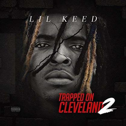 """Lil Keed Proves His Up Next Status With """"Trapped On Cleveland 2"""""""