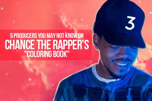 5 Producers You May Not Know On Chance The Rappers Coloring Book