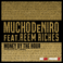 Mucho DeNiro - Money By The Hour Feat. Reem Riches