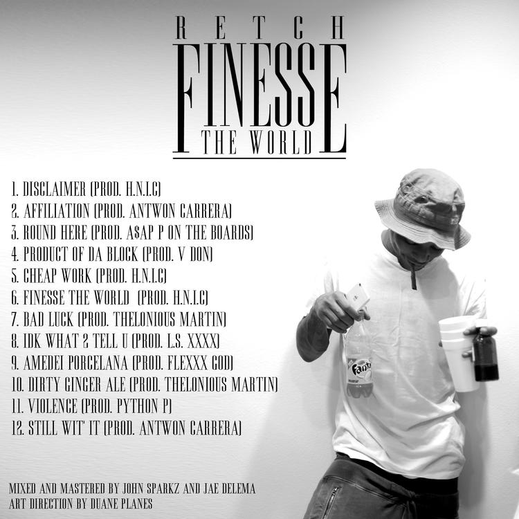 retchy p finesse the world