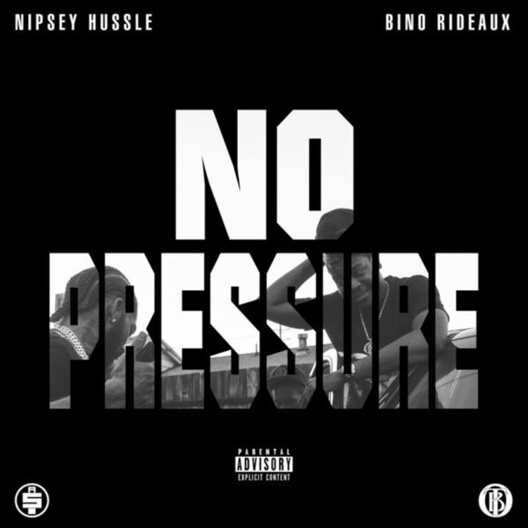 Nipsey hussle and bino rideaux share no pressure mixtape featuring nipsey hussle and bino rideaux share no pressure mixtape featuring dave east malvernweather Image collections