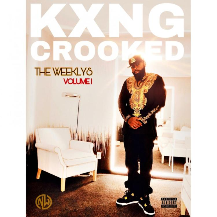 KXNG CROOKED - The Weeklys Vol. 1 Album (Zip Download)