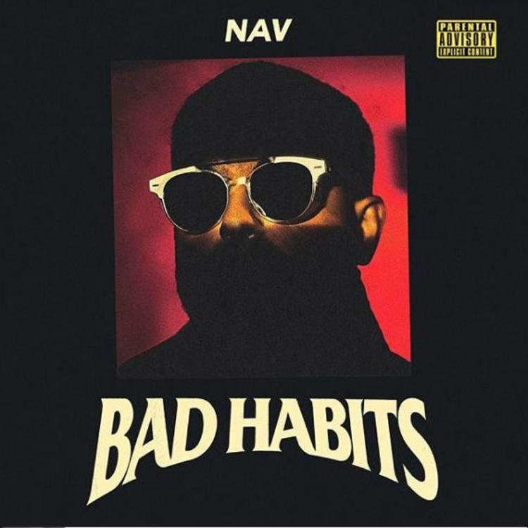 NAV - Bad Habits Album Download